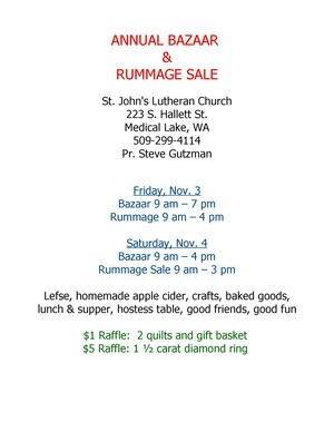 Annual Bazaar & Rummage Sale Friday and Saturday, November 3 & 4