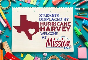Students displaced by Hurricane Harvey are welcome in MissionCISD