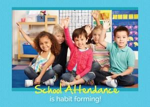 School Attendance is Habit Forming.jpg