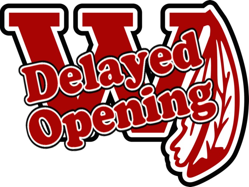 Delayed Opening - Thursday, March 22nd