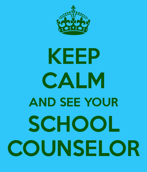 Keep Calm and See Your School Counslor