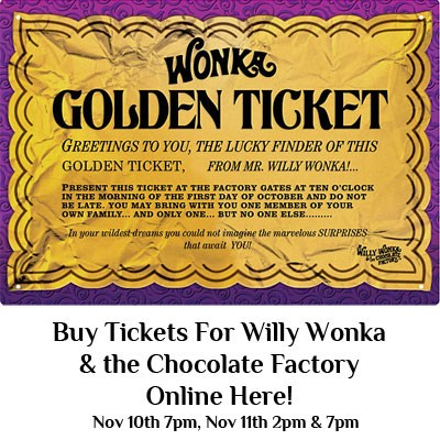 Buy Willy Wonka Tickets Online Here! Featured Photo