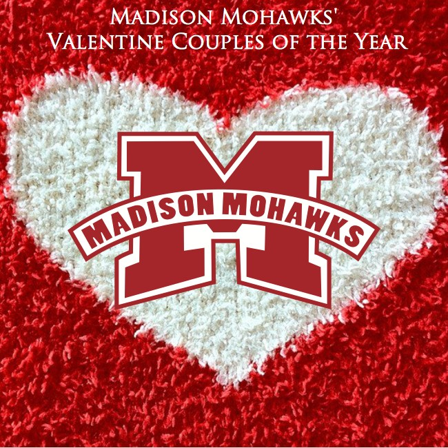 Madison Mohawks' 2018 Valentine Couples of the Year