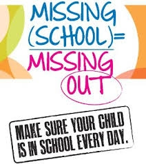 Missing school is missing out. Make sure your child is in school everyday.