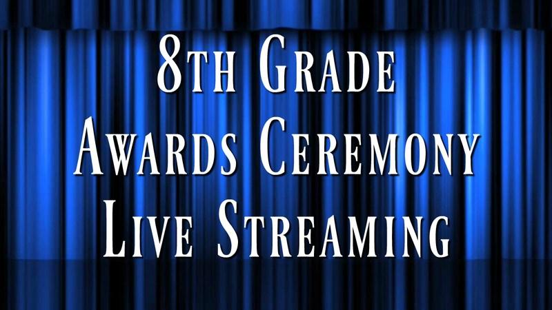 8th Grade Awards Streamed LIVE Thumbnail Image