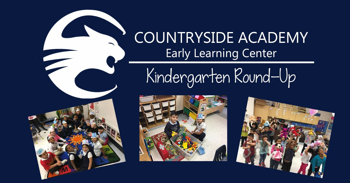 Countryside Academy Early Learning Center Kindergarten Round-up