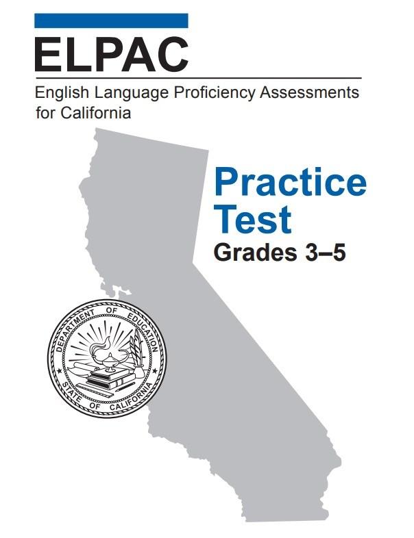 ELPAC Proficiency Assessment for California- Practice Test Grade 3-5