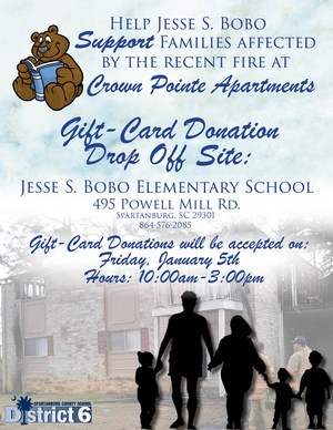Spartanburg School District Six will hold a gift-card drive for the families impacted by the Christmas Eve fire at Crown Pointe apartments. This is a flyer with information about date and time.