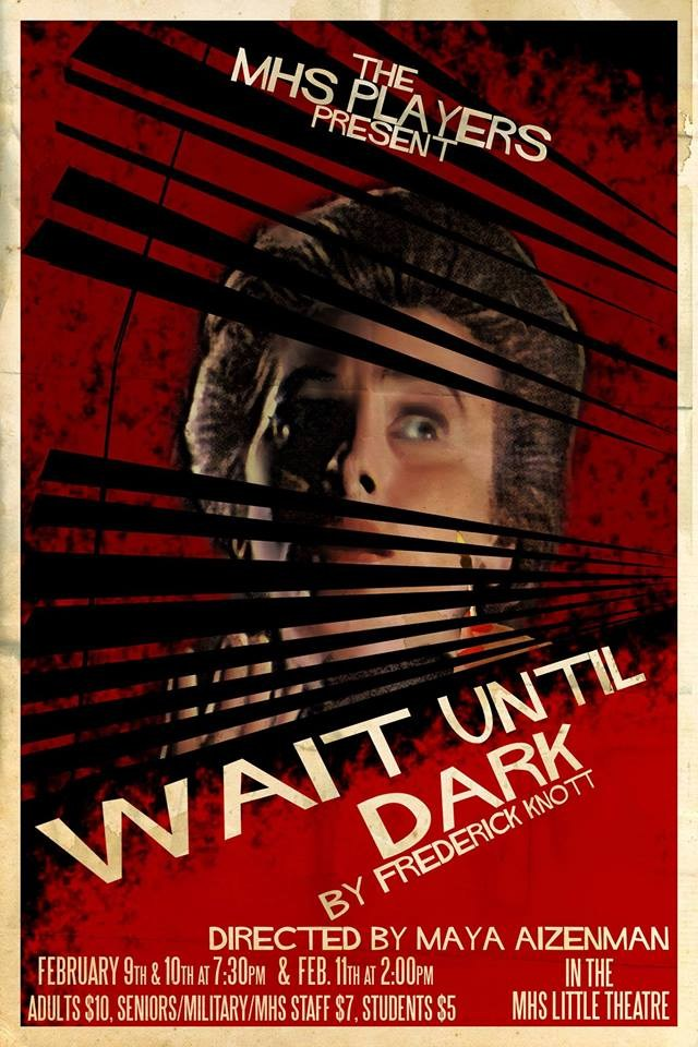 MHS poster for Wait Until Dark play