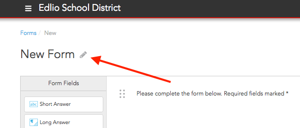 Click the pencil next to the name of the form