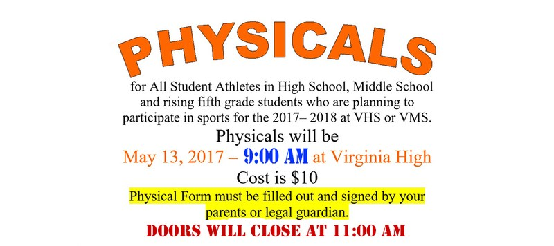 Physicals $10 at VHS May 13 from 9 am until 11 am