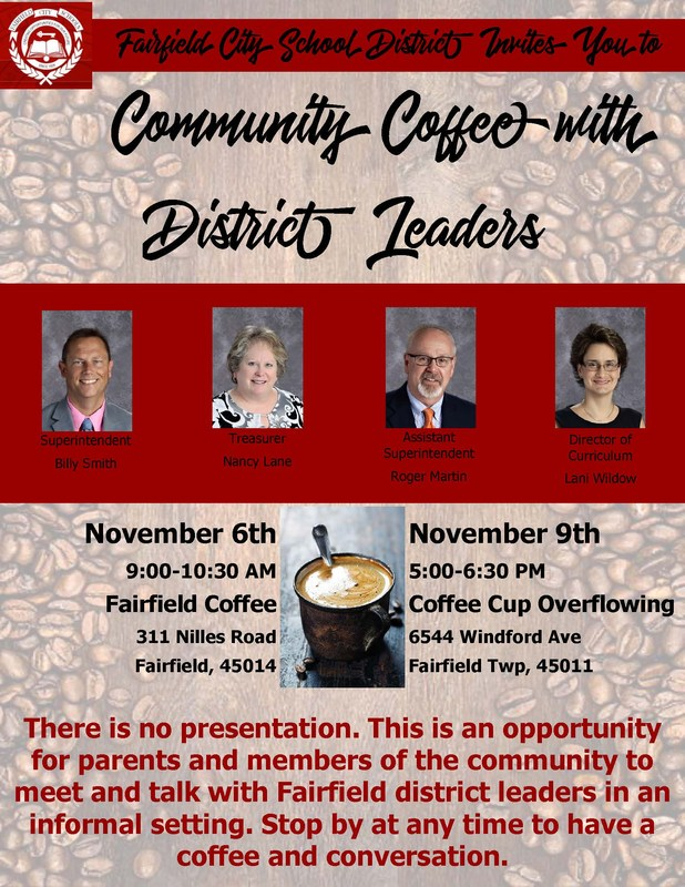 Image of the invitation to the Community Coffee with District leaders on November 6 from 9-10:30 AM at Fairfield Coffee, and November 9 from 5-6 PM at Coffee Cup Overflowing