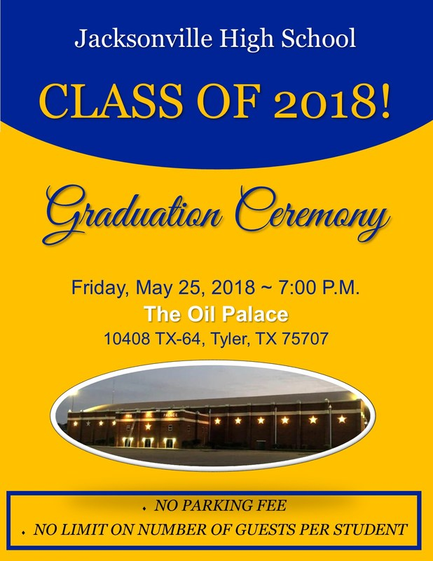 Flyer for JHS Graduation with a picture of the Oil PAlace in Tyler, TExas