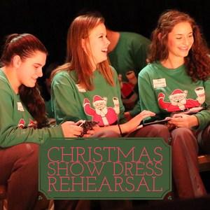 2016 Christmas Show Dress Rehearsal