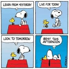 comic of snoopy about yesterday, tomorrow and today
