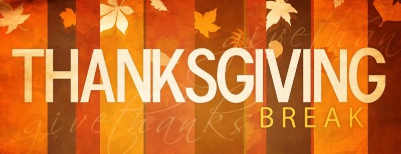 Thanksgiving Break - November 20-24, 2017 Thumbnail Image