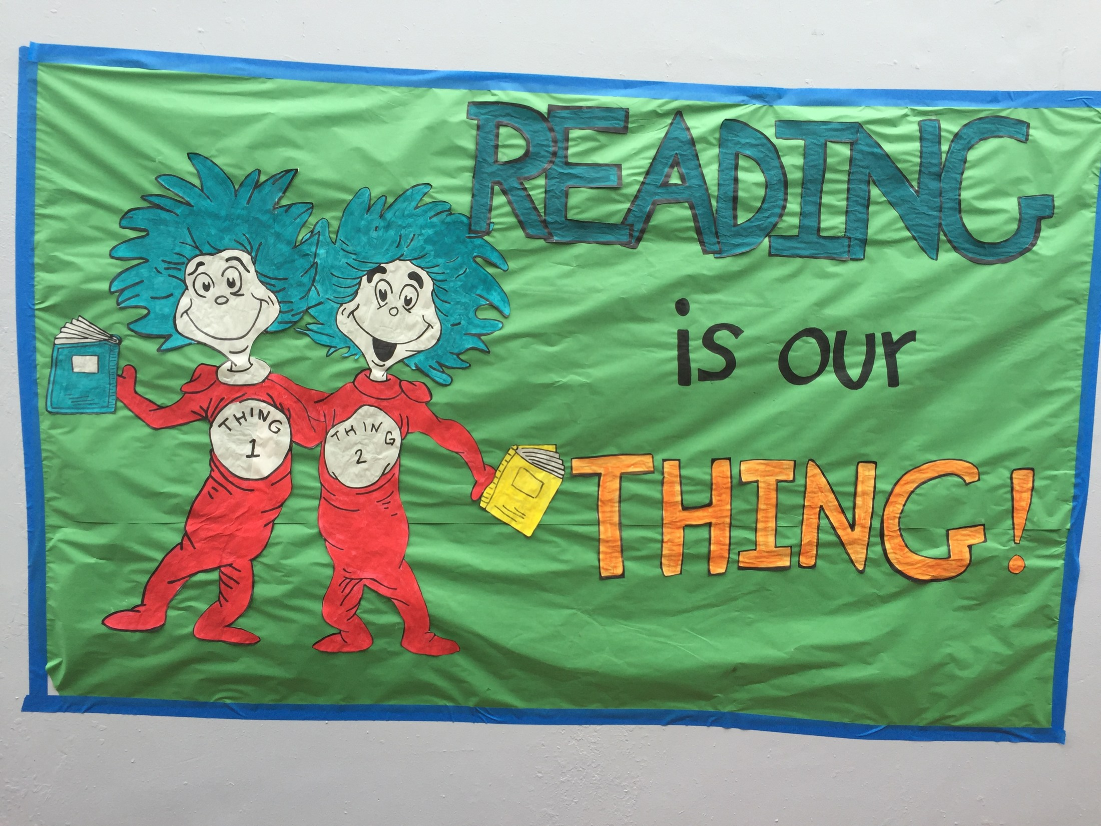 Dr. Seuss reading banner featuring Thing 1 and Thing 2