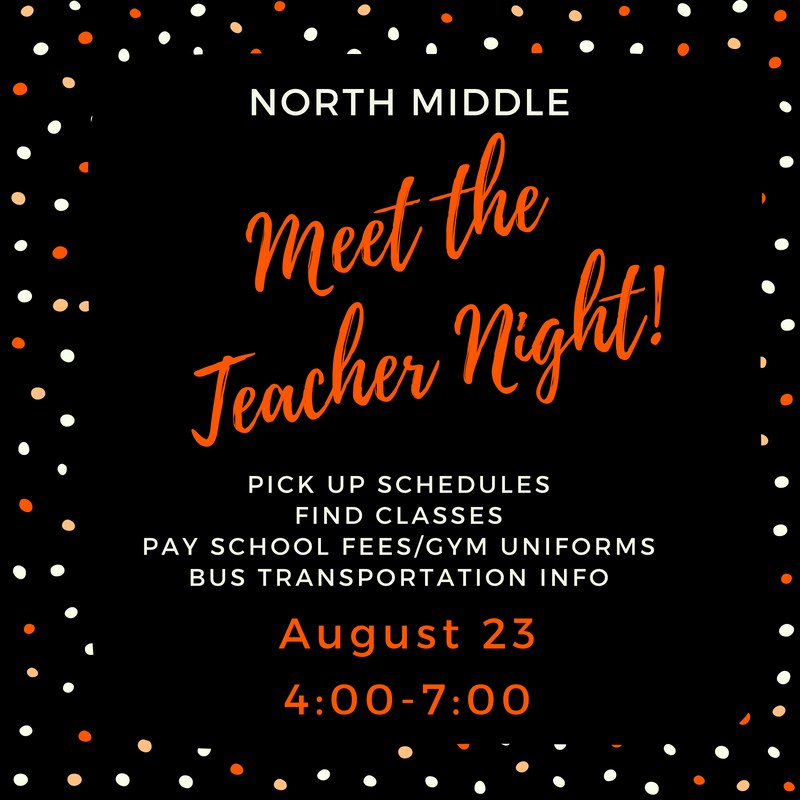 NDMS Meet the Teacher Night. August 23, 2018. 4:00-7:00 pm. Pick up schedules. Meet teachers. Get bus information. Pay school fees.