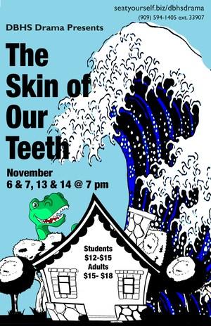 Skin of Our Teeth Poster.jpg