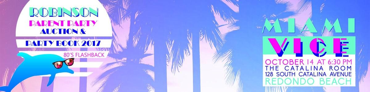 Robinson Parent Party Miami Vice header