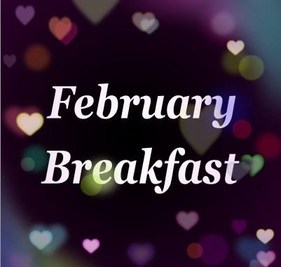 February Breakfast Menu Featured Photo