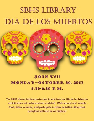Dia de los muertos display will be held monday, october 30th from 5:30-6:30 PM
