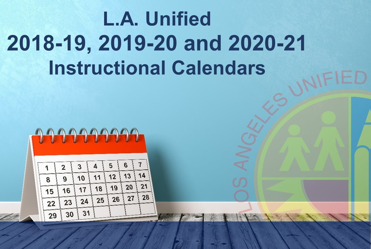 Lausd School Calendar 2020-2021 Los Angeles Unified School District