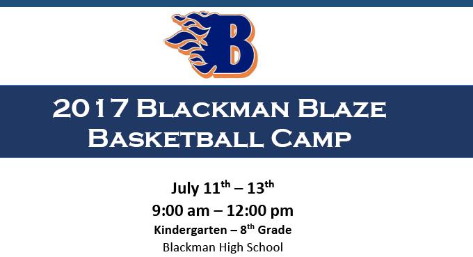 2017 Blackman Blaze Basketball Camp