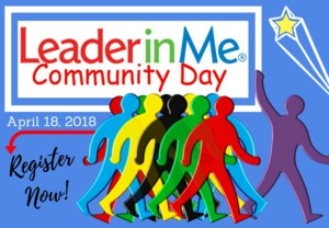Leader in Me Community Day on April 18, 2018