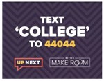 Text 'COLLEGE' to 44044