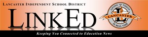 Masthead for LinkEd - the Lancaster ISD monthly parent newsletter