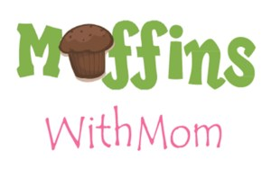 MUFFINS WITH MOM PICTURE