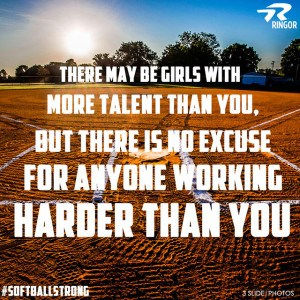 Softball Quote- WORK HARD!