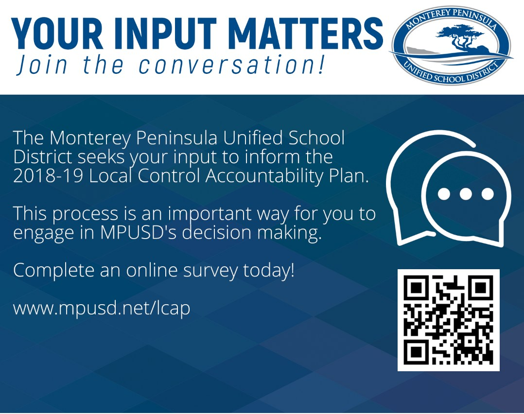 Tell us what you think. Join the conversation and take a survey at www.mpusd.net/lcap.