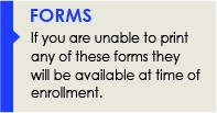 Forms required to enroll your student in Troy School District.  These forms are available at time of enrollment, if you are not able to print them.