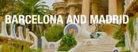 Barcelona & Madrid