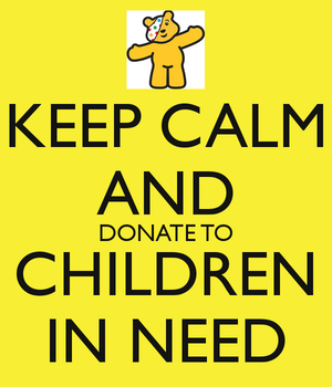 keep-calm-and-donate-to-children-in-need-7.png