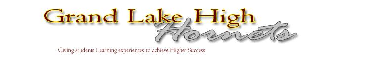 Grand Lake High School Banner.