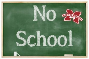 no school on chalkboard with madison logo