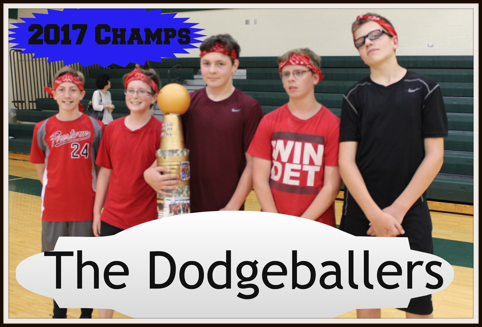2017 Champs Dodgeballers