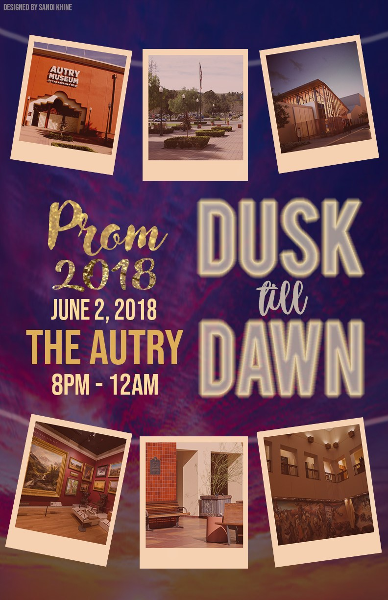 Prom at the Autry. June 2, 2018 8pm-12pm