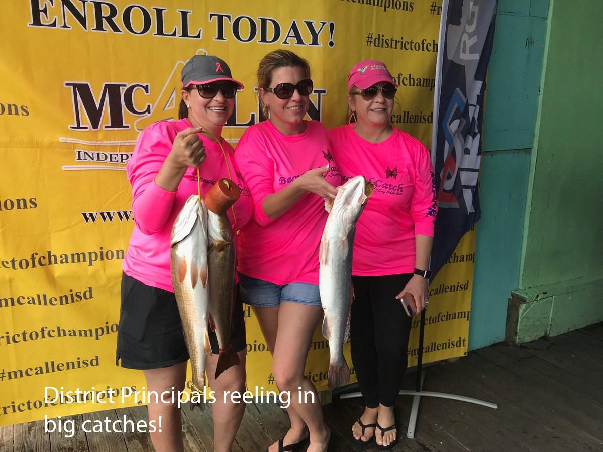McAllen ISD Principals reeling in big catches.