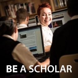 be a scholar