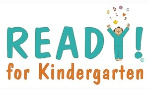 REGISTER FOR FREE READY! FOR KINDERGARTEN CLASSES Thumbnail Image