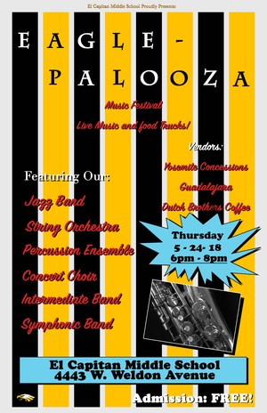 El Capitan presents Eagle-Palooza Music Festival! A fun filled night with performances from our Concert Choir, Symphonic Band, Percussion Ensemble, Intermediate Band, String Orchestra and Jazz Band!