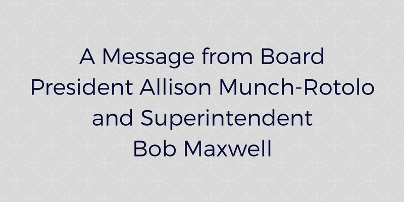A Message from Superintendent Maxwell and Board President Munch-Rotolo Thumbnail Image