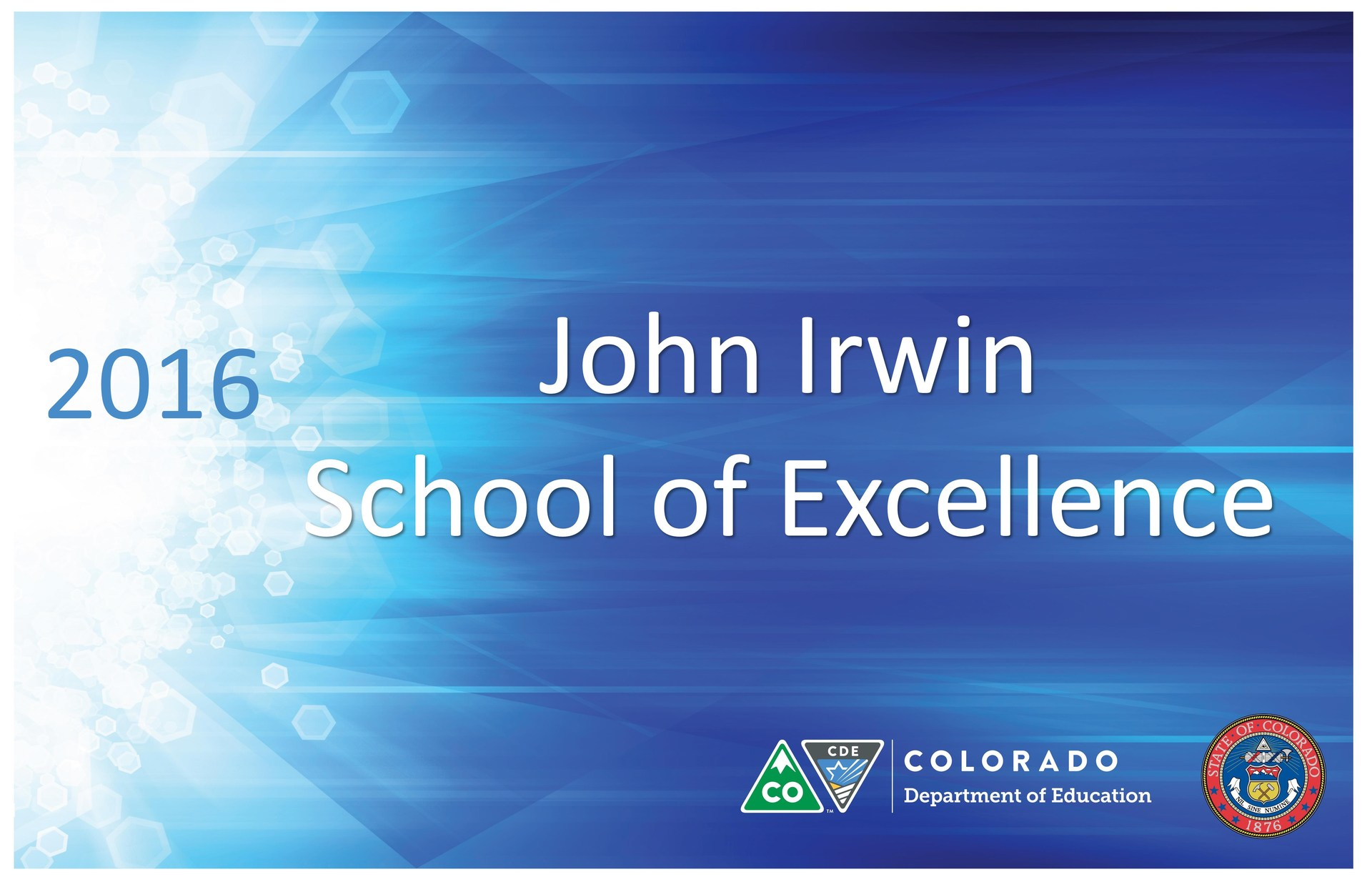 John Irwin School of Excellence 2016