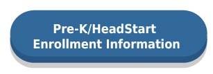 Pre-K/HeadStart Info