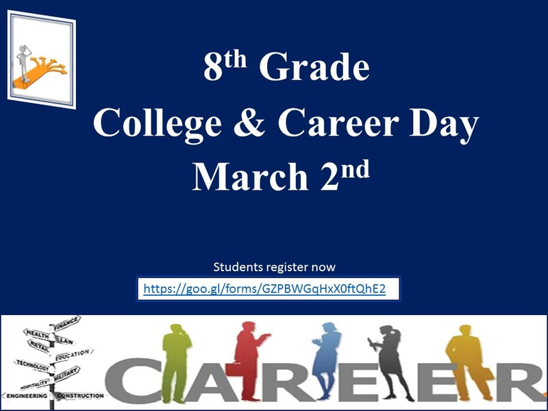 Time to register for our 8th grade (ONLY) College & Career Day! Featured Photo
