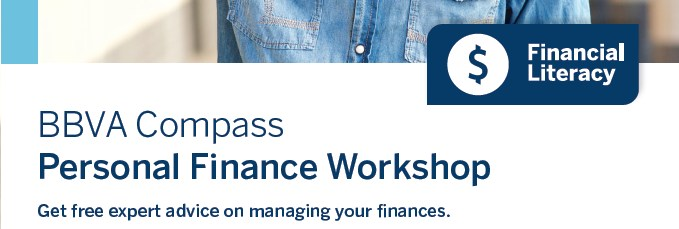 Personal Finance Workshop Get free expert advice on managing your finances. Tuesday, January 30th • 11:00-11:45 am Decker Elementary